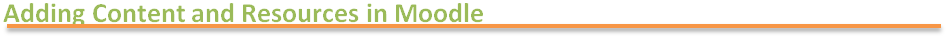 Creating content and resources in Moodle